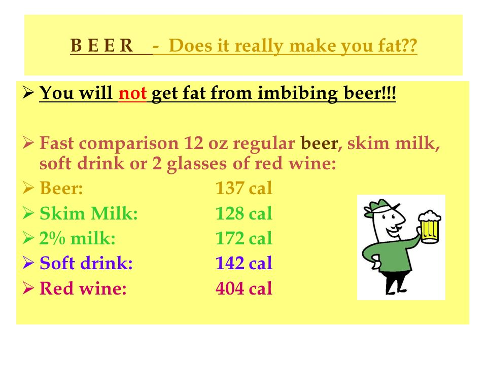B E E R - Does it really make you fat