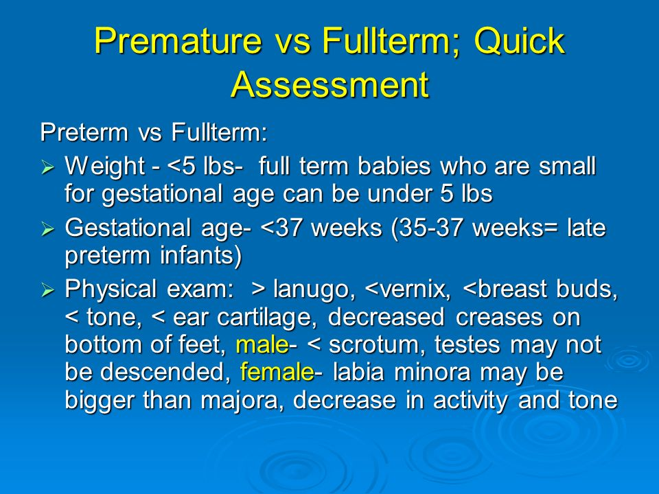 Premature vs Fullterm; Quick Assessment