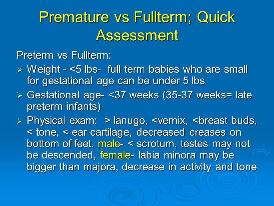Premature vs Fullterm; Quick Assessment