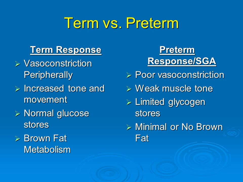Term vs. Preterm Term Response Vasoconstriction Peripherally