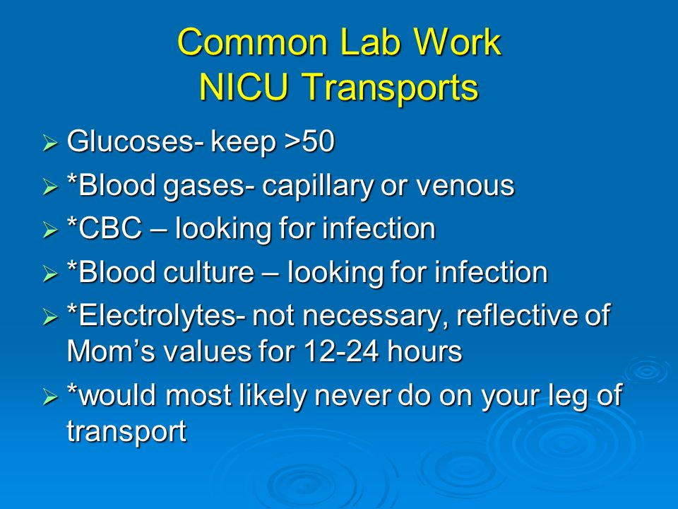 Common Lab Work NICU Transports