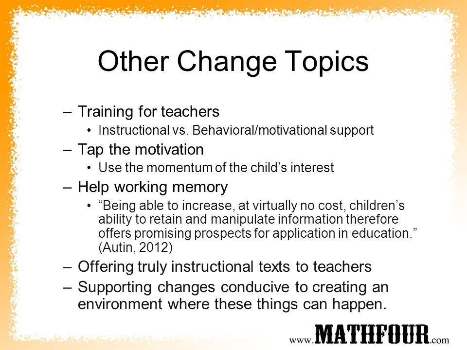Other Change Topics Training for teachers Tap the motivation