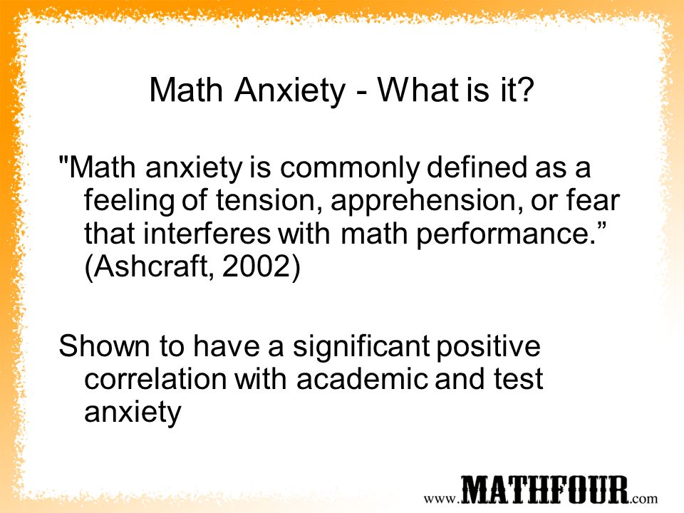 Math Anxiety - What is it