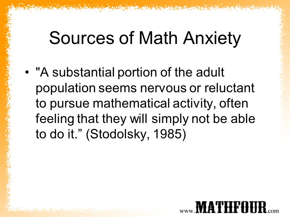 Sources of Math Anxiety