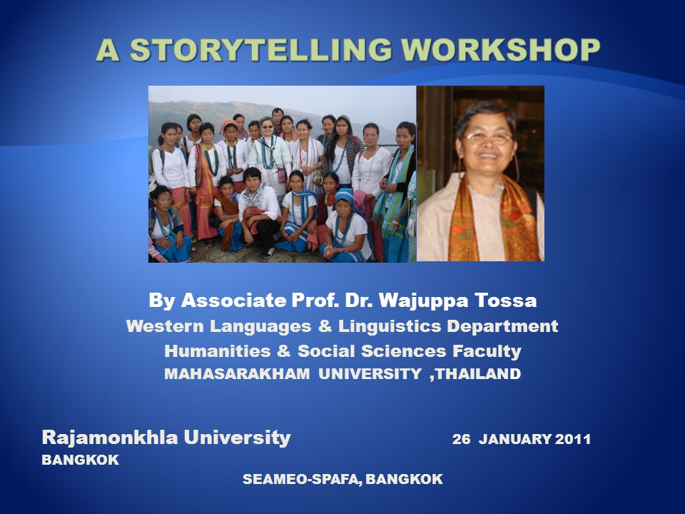 A STORYTELLING WORKSHOP
