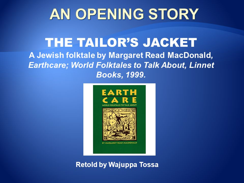 AN OPENING STORY THE TAILOR'S JACKET