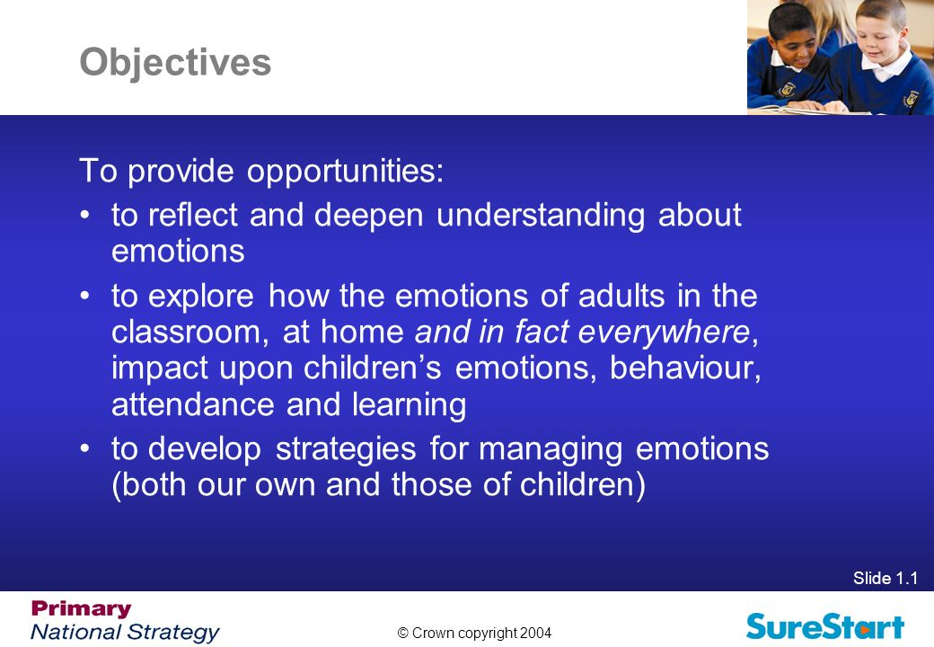 Objectives To provide opportunities: