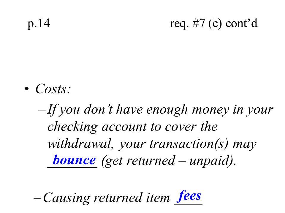 Causing returned item ____