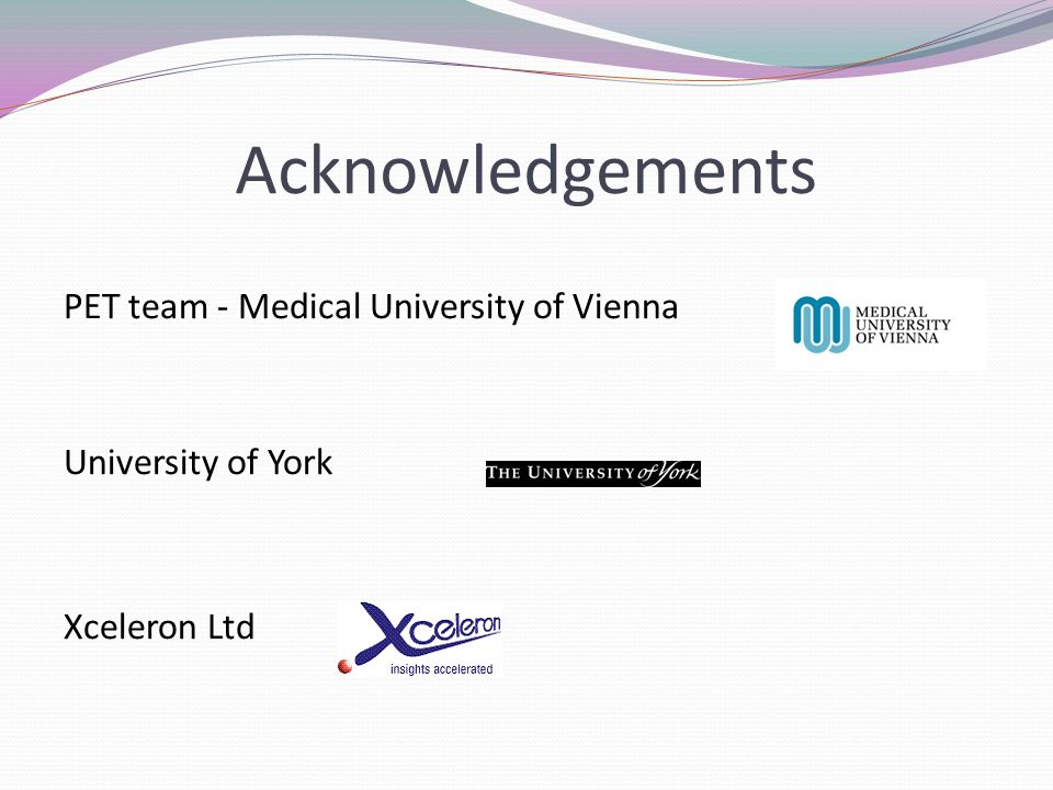 Acknowledgements PET team - Medical University of Vienna