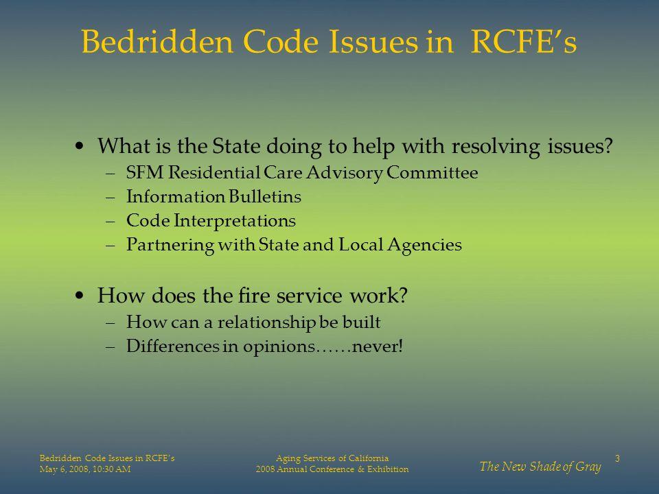 Bedridden Code Issues in RCFE's