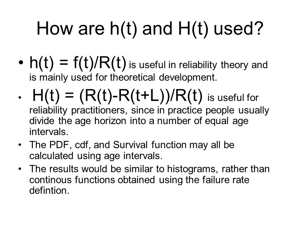 How are h(t) and H(t) used