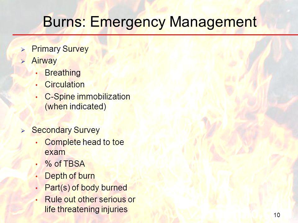 Burns: Emergency Management