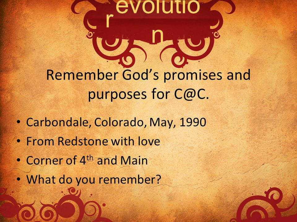 Remember God's promises and purposes for C@C.