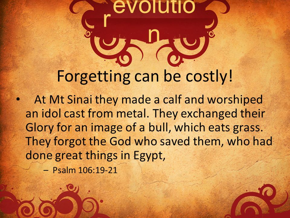 Forgetting can be costly!
