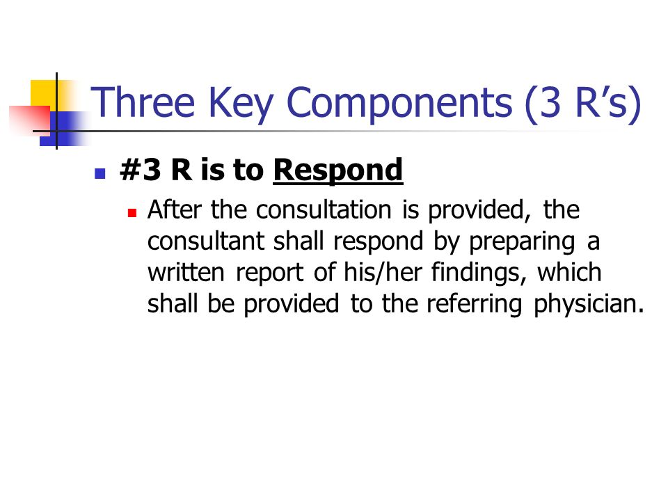 Three Key Components (3 R's)