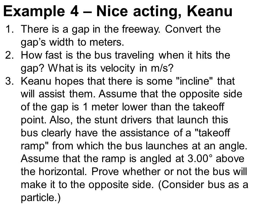 Example 4 – Nice acting, Keanu