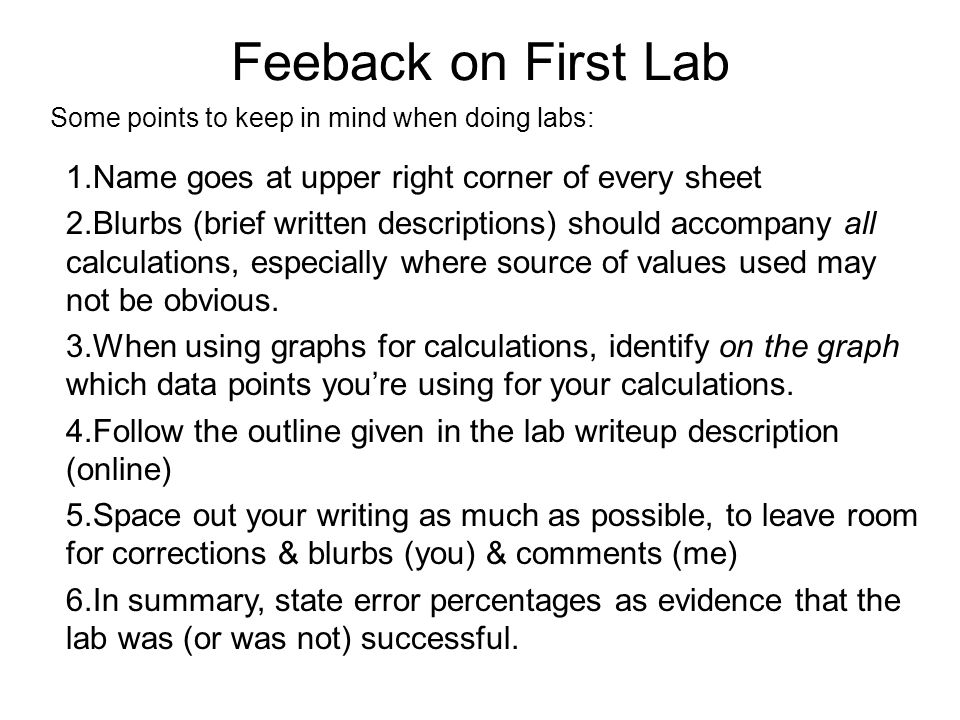 Some points to keep in mind when doing labs: