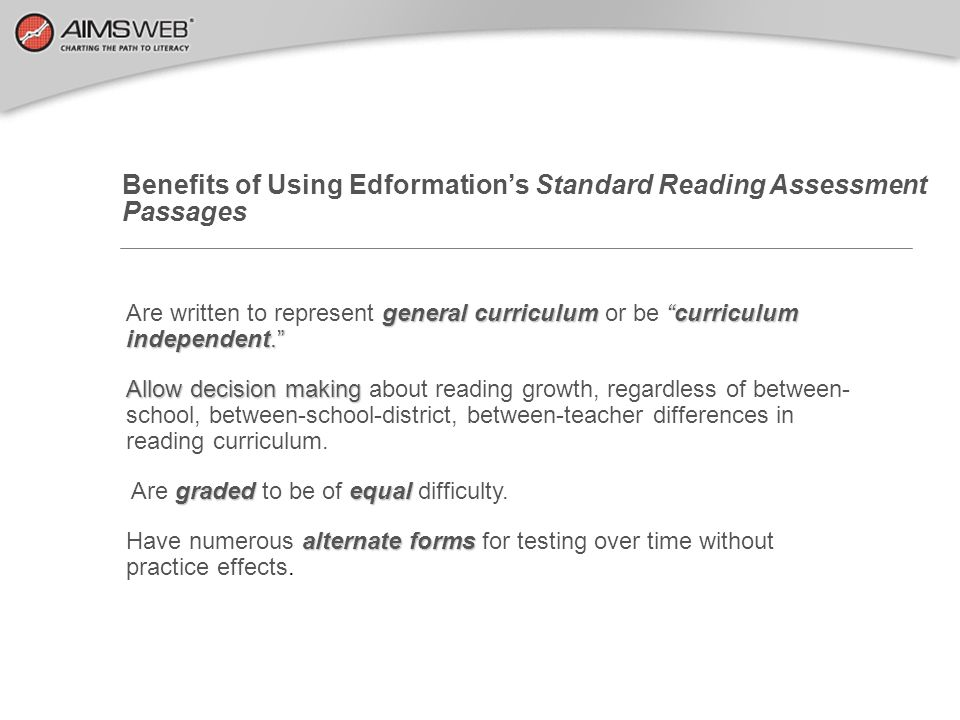 Benefits of Using Edformation's Standard Reading Assessment Passages