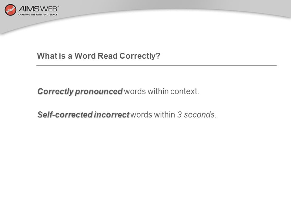 What is a Word Read Correctly