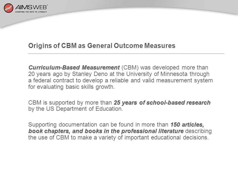 Origins of CBM as General Outcome Measures