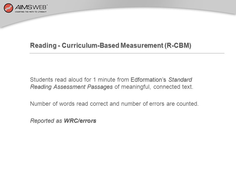 Reading - Curriculum-Based Measurement (R-CBM)