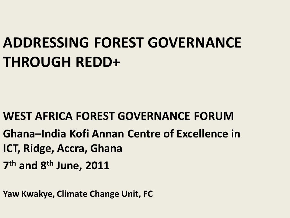 ADDRESSING FOREST GOVERNANCE THROUGH REDD+