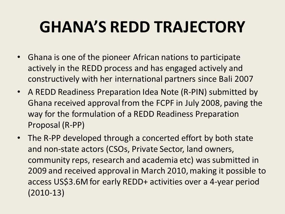 GHANA'S REDD TRAJECTORY
