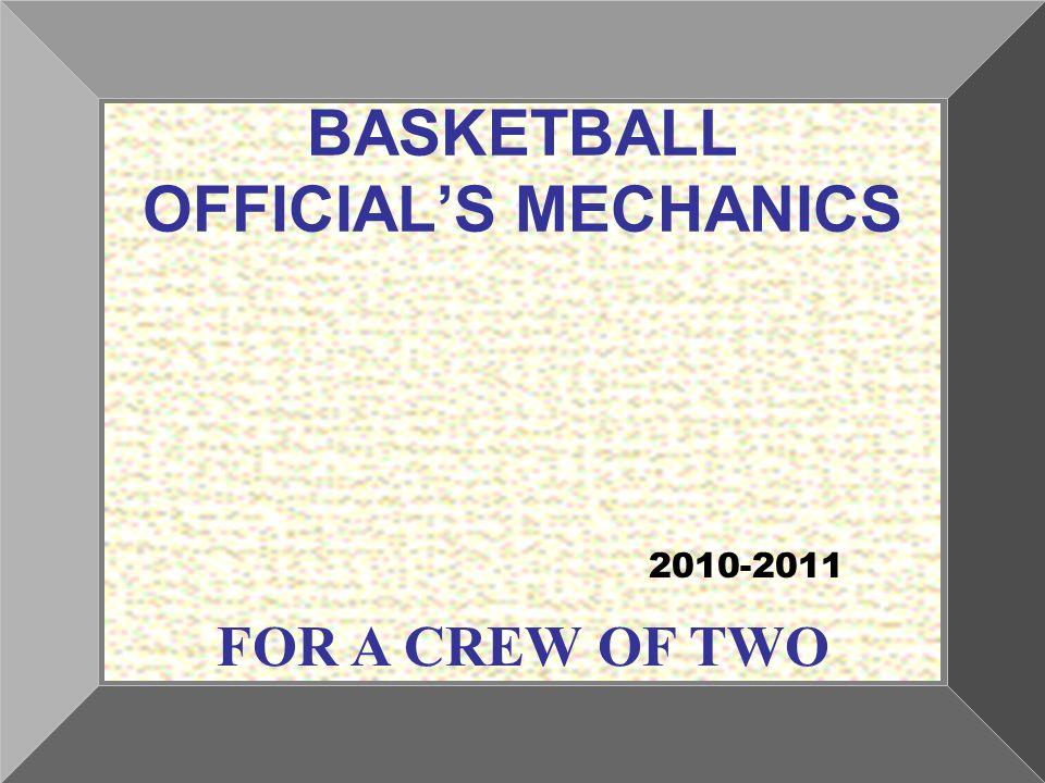 BASKETBALL OFFICIAL'S MECHANICS