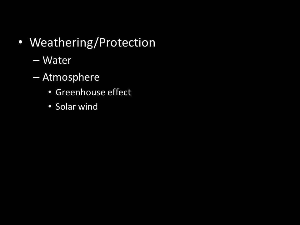 Weathering/Protection