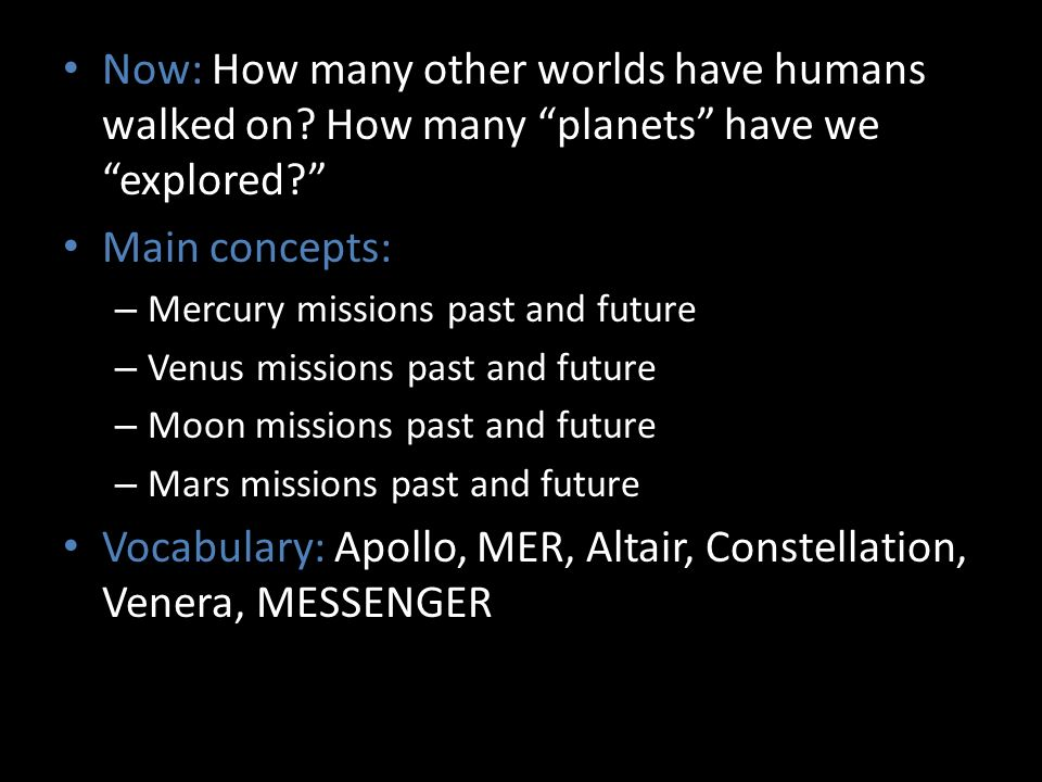 Vocabulary: Apollo, MER, Altair, Constellation, Venera, MESSENGER
