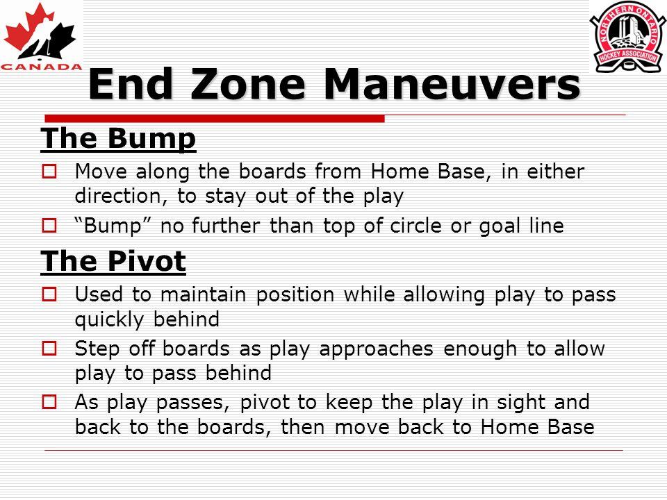 End Zone Maneuvers The Bump The Pivot