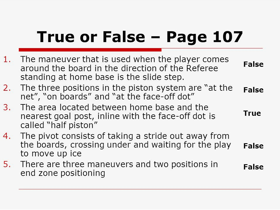 True or False – Page 107