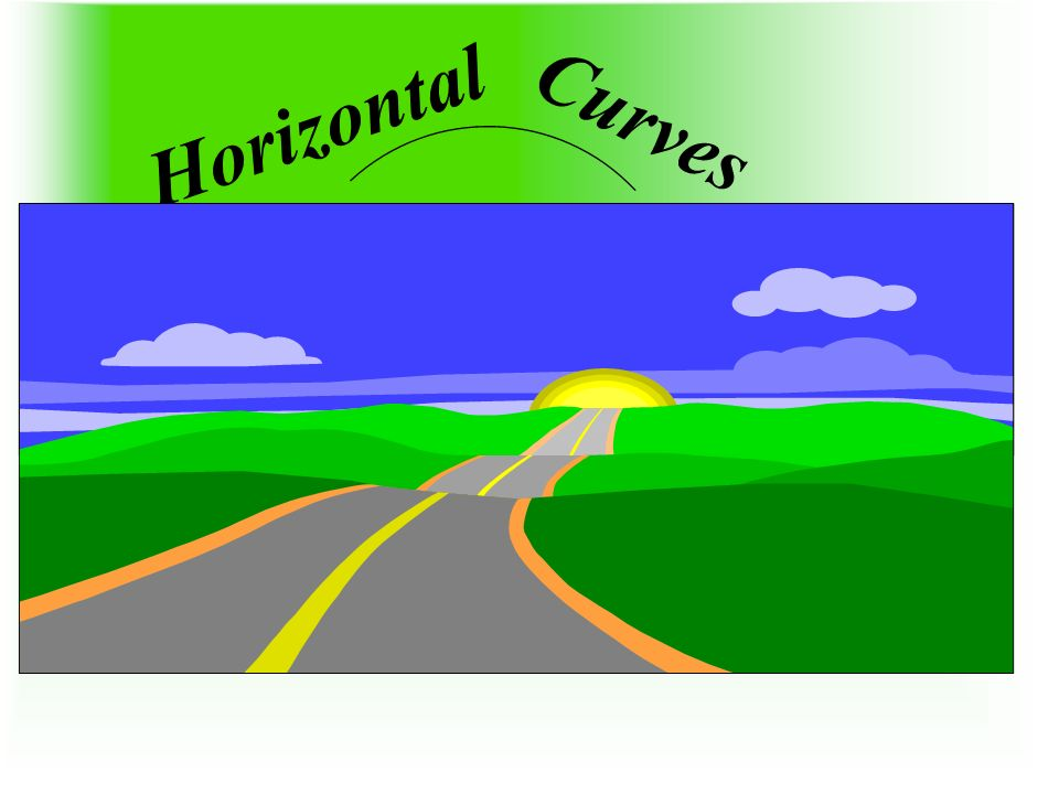 Horizontal Curves 1 1 1