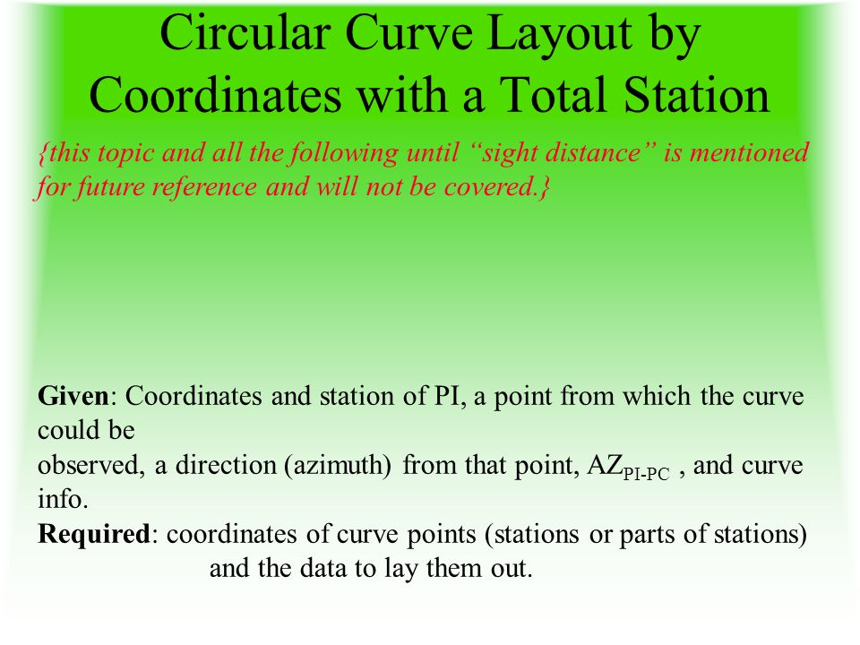 Circular Curve Layout by Coordinates with a Total Station