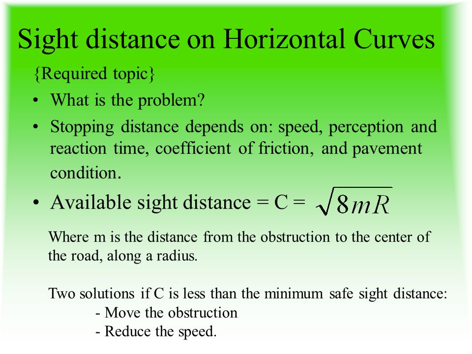 Sight distance on Horizontal Curves