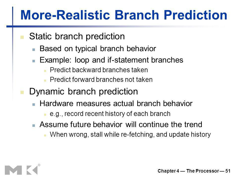 More-Realistic Branch Prediction