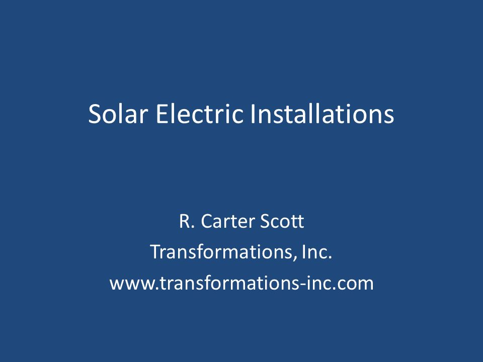 Solar Electric Installations