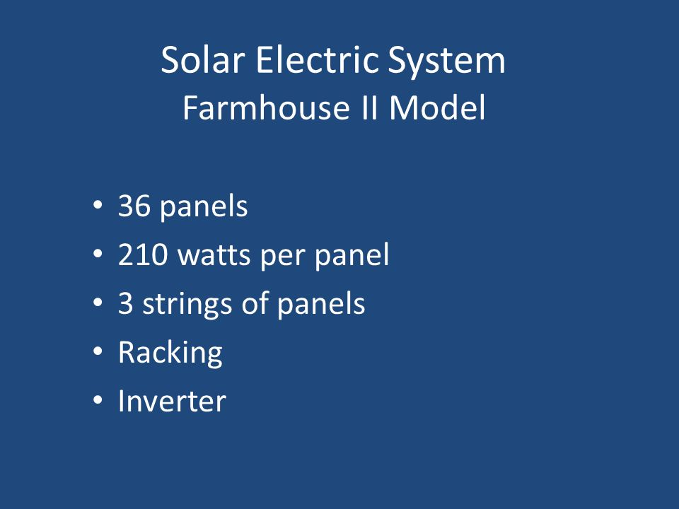 Solar Electric System Farmhouse II Model