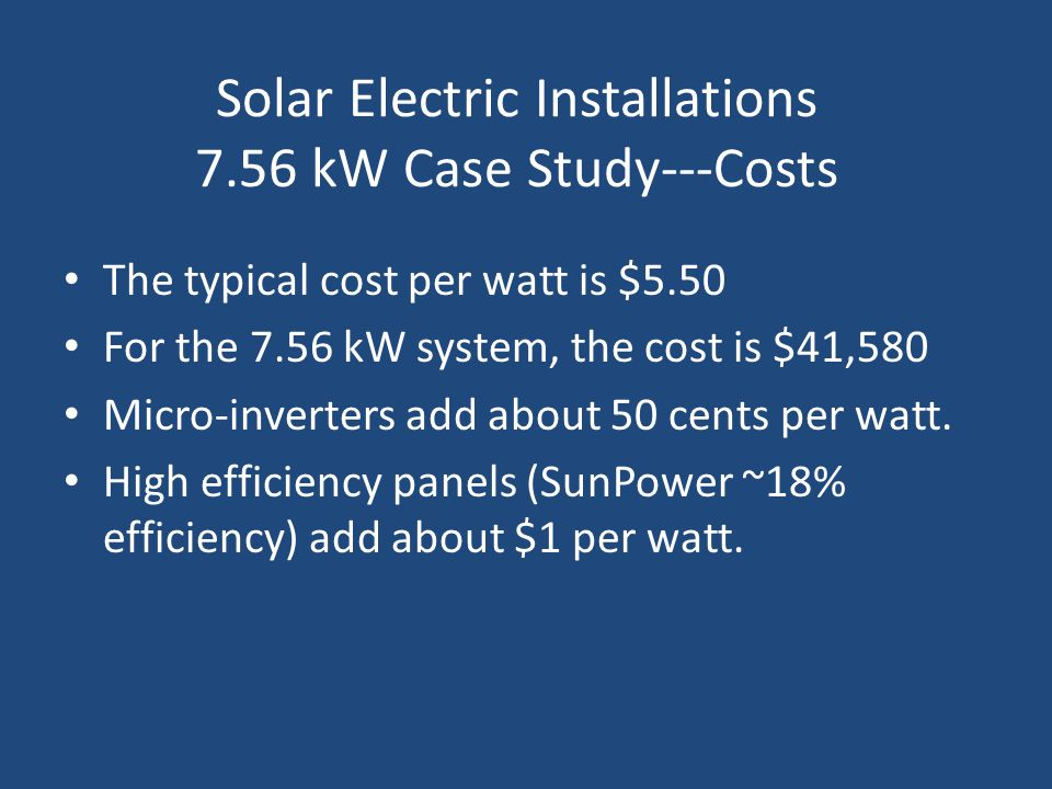 Solar Electric Installations 7.56 kW Case Study---Costs