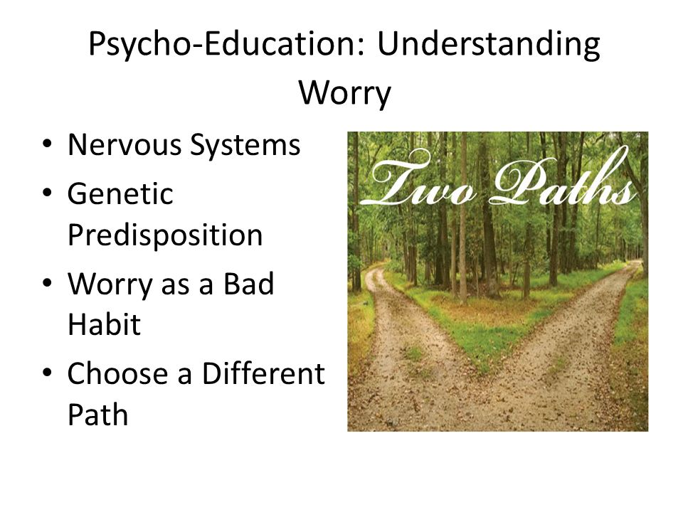 Psycho-Education: Understanding Worry
