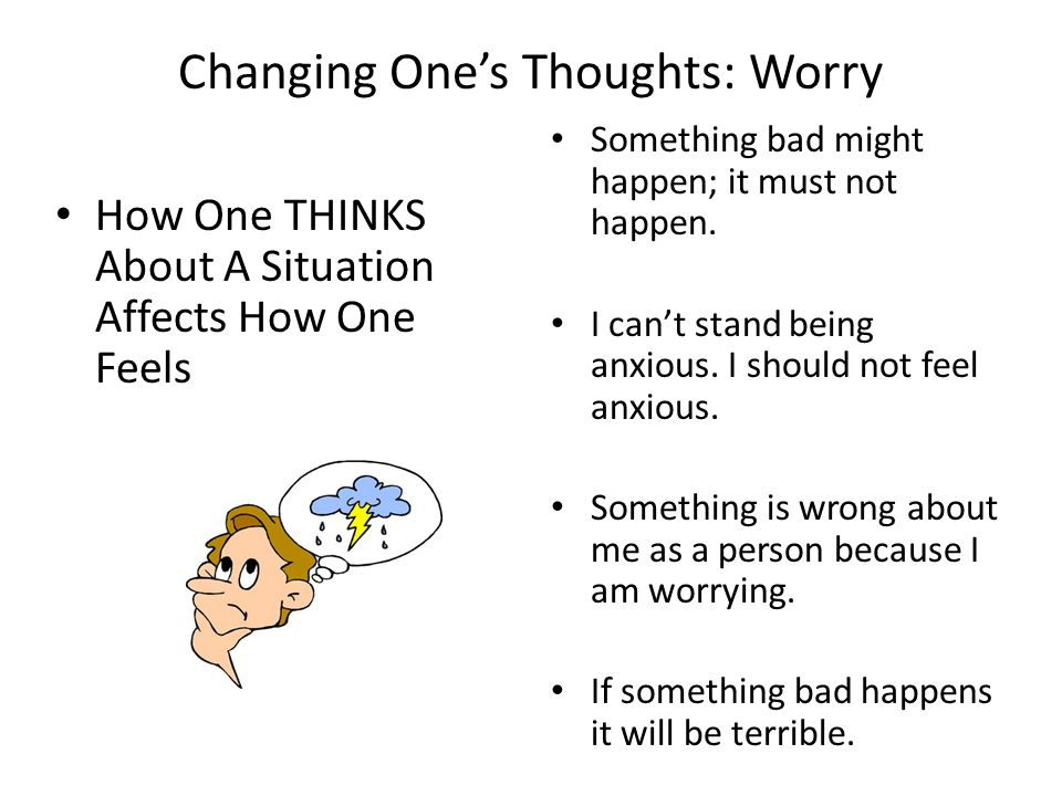 Changing One's Thoughts: Worry
