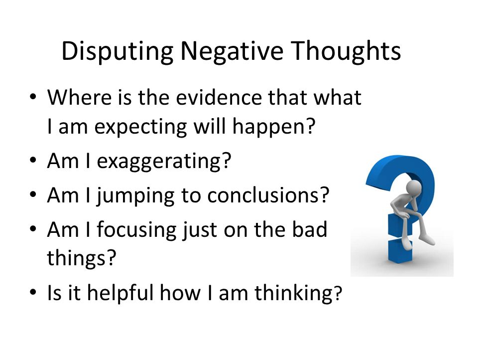 Disputing Negative Thoughts