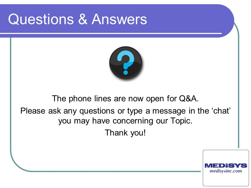 The phone lines are now open for Q&A.