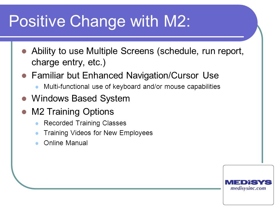 Positive Change with M2: