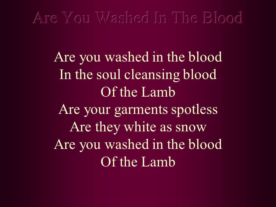 Are You Washed In The Blood