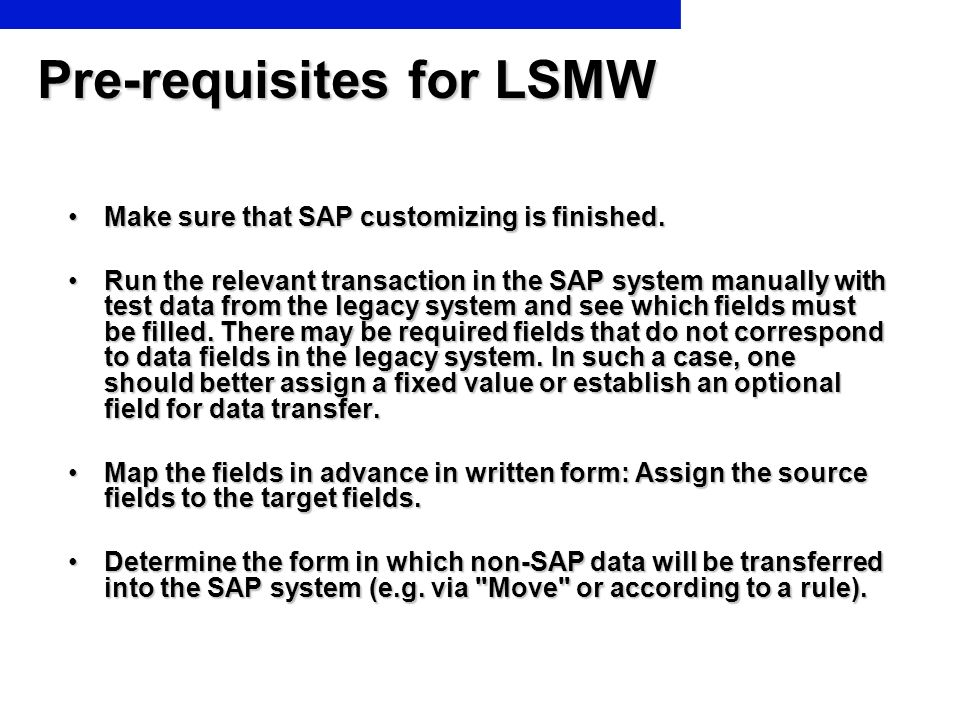 Pre-requisites for LSMW
