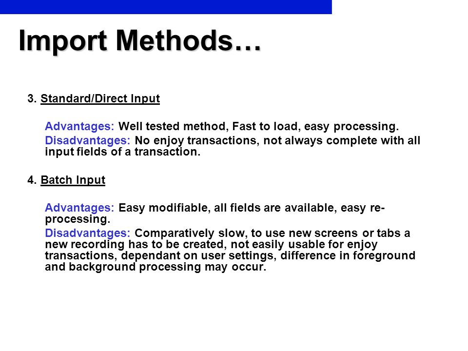 Import Methods… 3. Standard/Direct Input