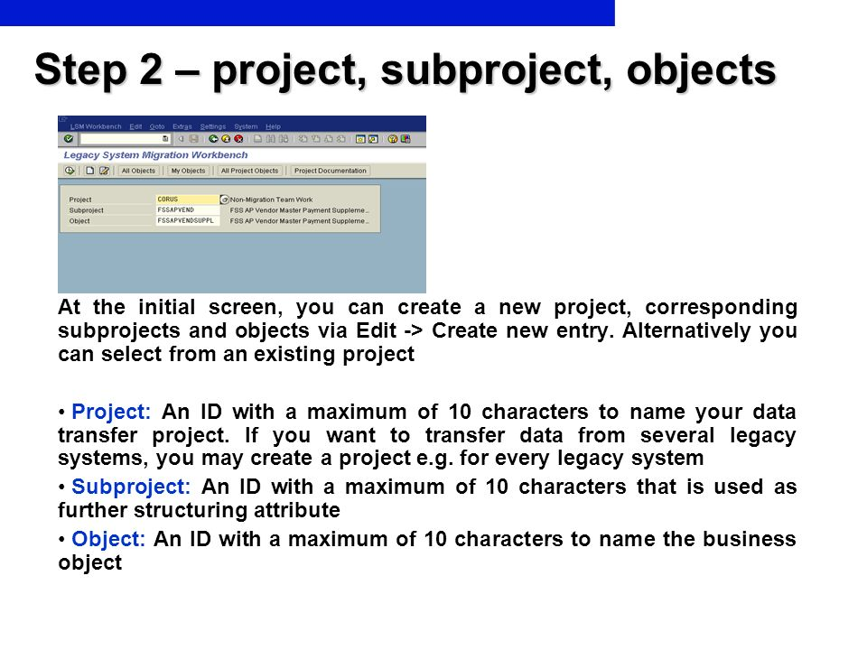 Step 2 – project, subproject, objects