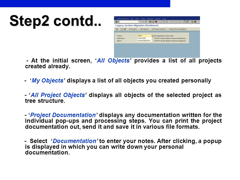 Step2 contd.. - At the initial screen, 'All Objects' provides a list of all projects created already.