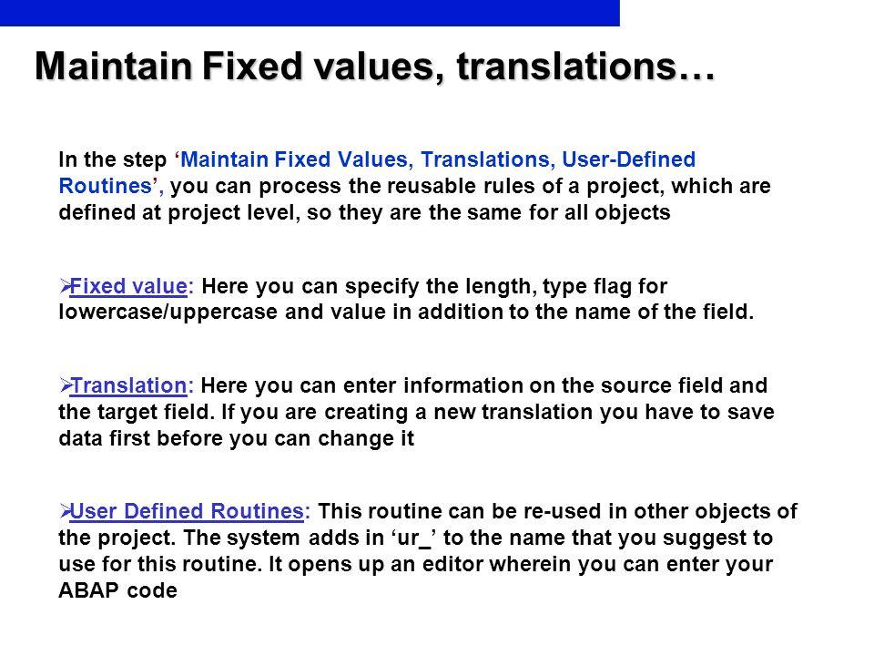 Maintain Fixed values, translations…